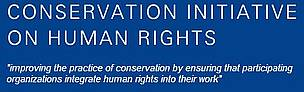 Click for more information on the Conservation Initiative on Human Rights.